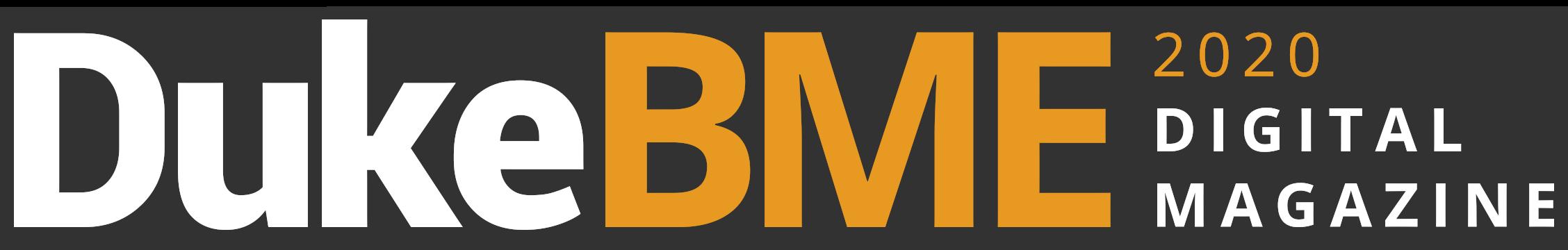 Duke BME 2020 Digital Magazine
